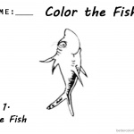 One Fish Two Fish Coloring Pages number 1 workseet by Dr Seuss