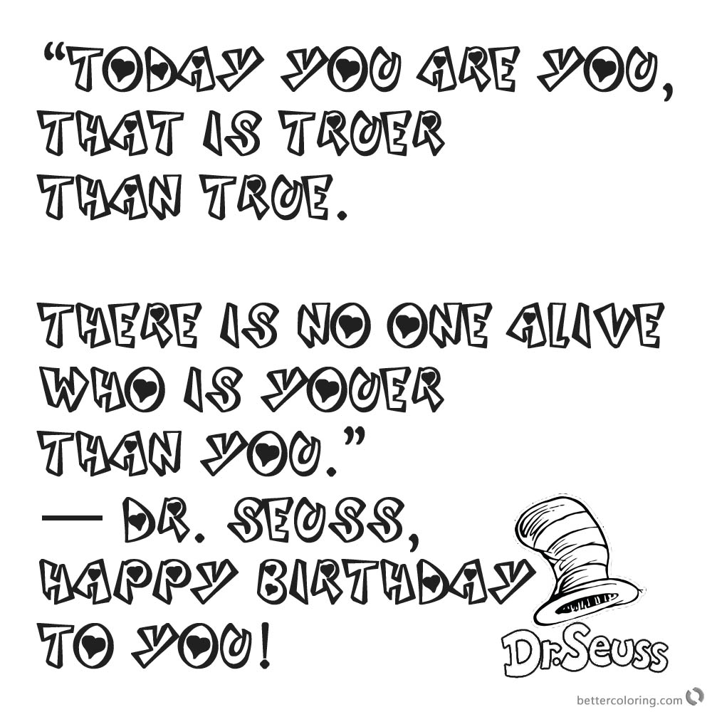 Dr Seuss Quote Coloring Pages Happy Birthday To You Free