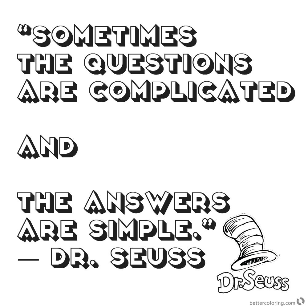 Dr Seuss Quote Coloring Pages Questions Complicated - Free Printable ...