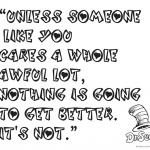 Dr Seuss Quote Coloring Pages Unless someone like you cares