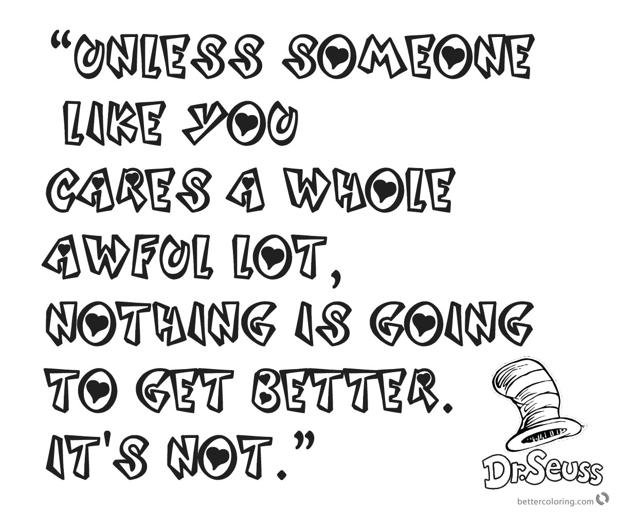 Dr Seuss Quote Coloring Pages Unless someone like you cares a whole awful lot printable