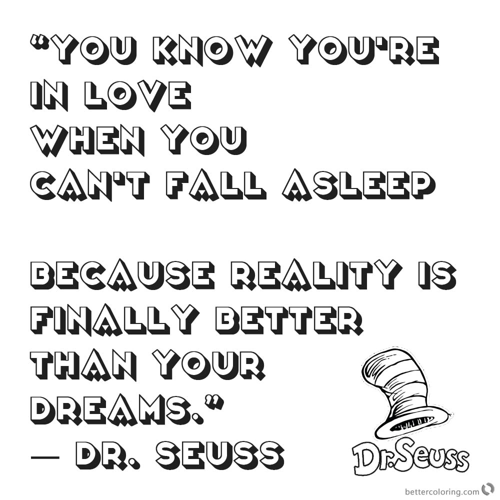 Dr Seuss Quote Coloring Pages You know you are in love printable