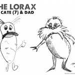 Lorax Coloring Pages Fan Art by Cate and Her Dad