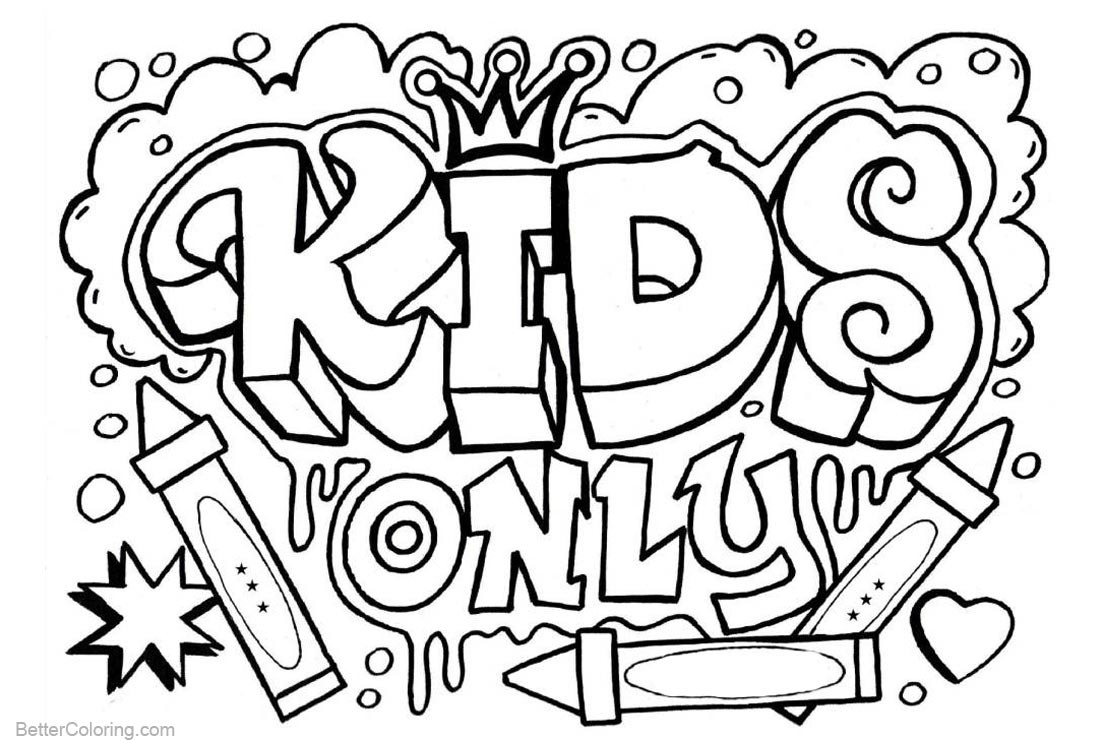 Graffiti Coloring Pages Kids Only Template printable for free