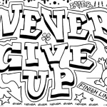 Graffiti Coloring Pages Letters Never Give Up