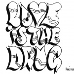 Graffiti Letters Coloring Pages Love is Drug
