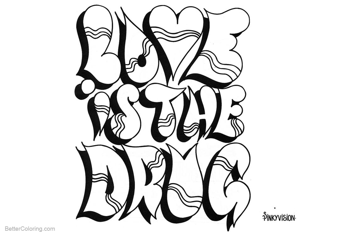 Graffiti Letters Coloring Pages Love is Drug printable for free