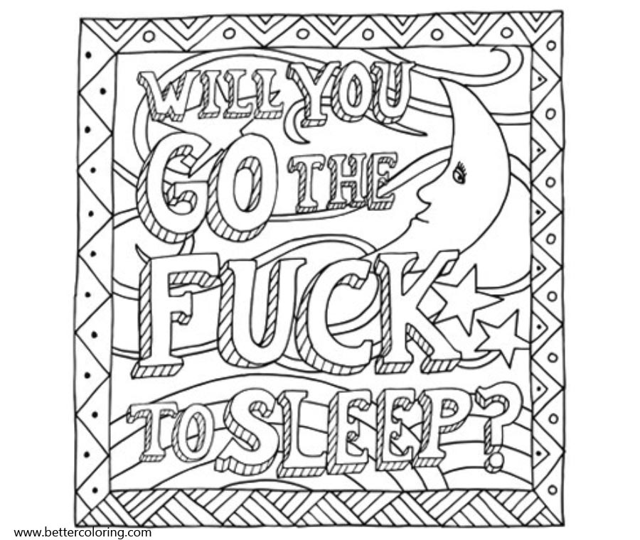 Free Swear Word Coloring Pages Will You Go The Fuck To Sleep printable for  kids and adults.