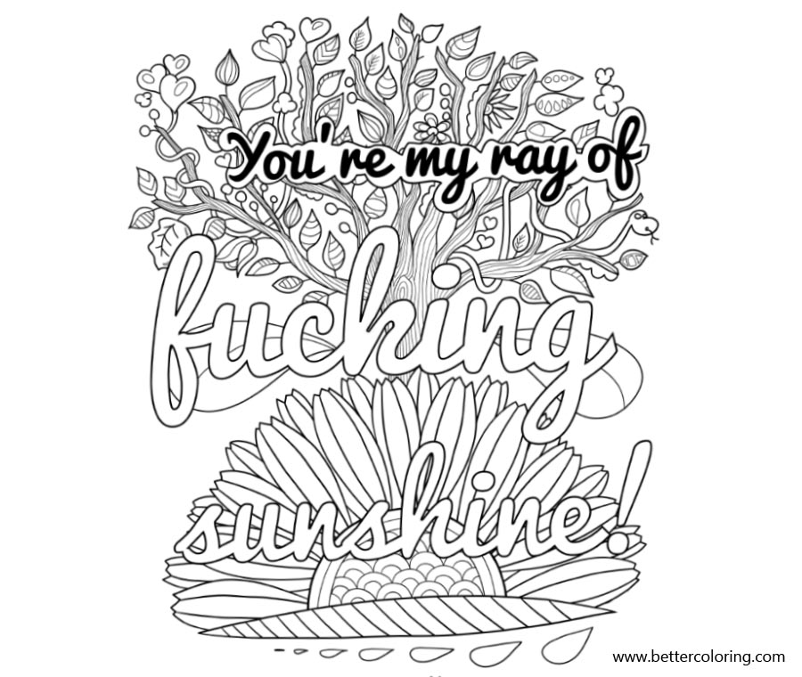 image regarding Swear Word Coloring Pages Printable Free named Swear Phrase Coloring Internet pages Your self Are My Ray of Fucking - Free of charge