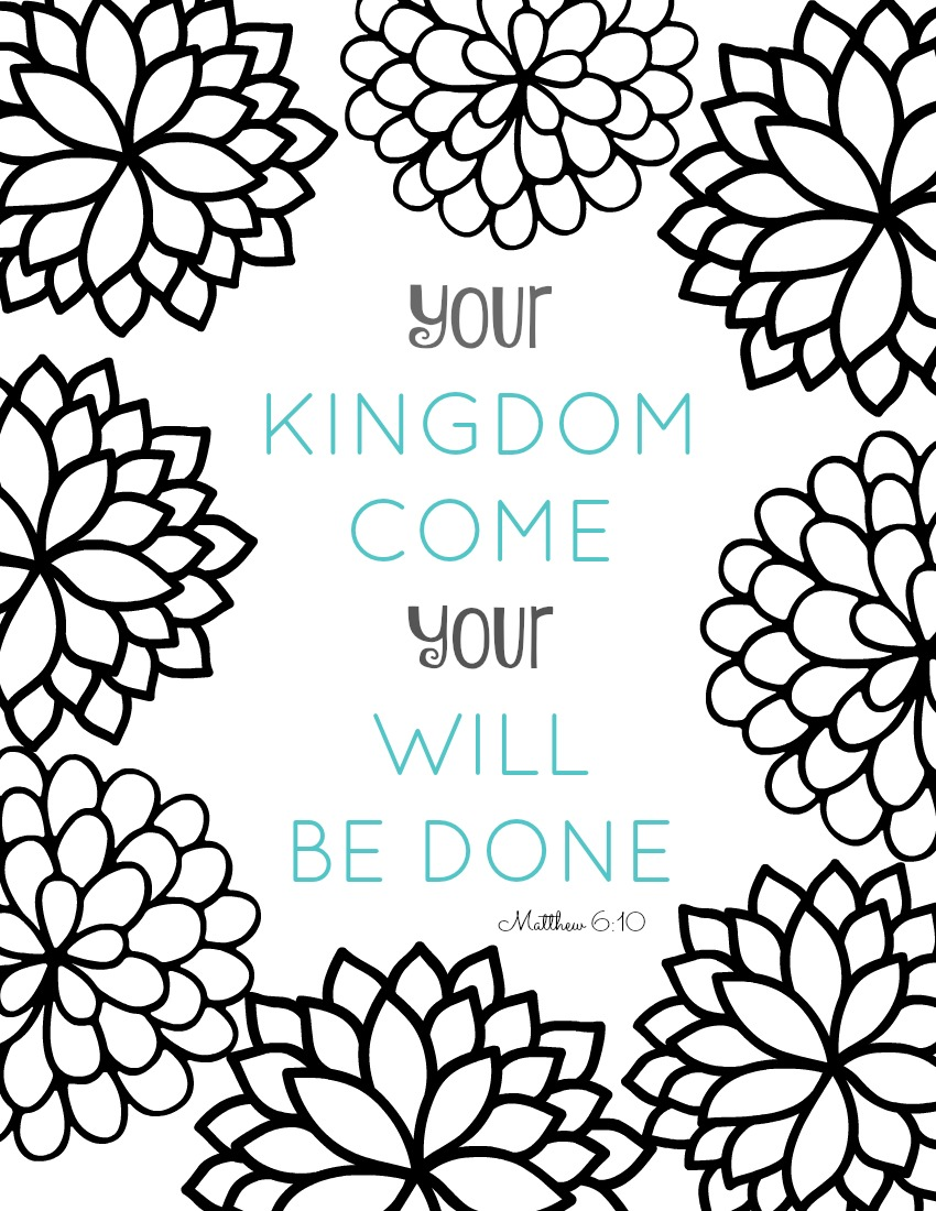 Free Bible Verse Coloring Pages our Kingdom Come Your Will Be Done printable