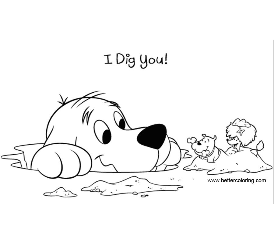 Free Clifford Coloring Pages I Dig You printable