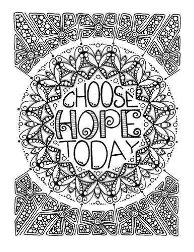 Free Motivational Coloring Pages Choose Hope Today printable