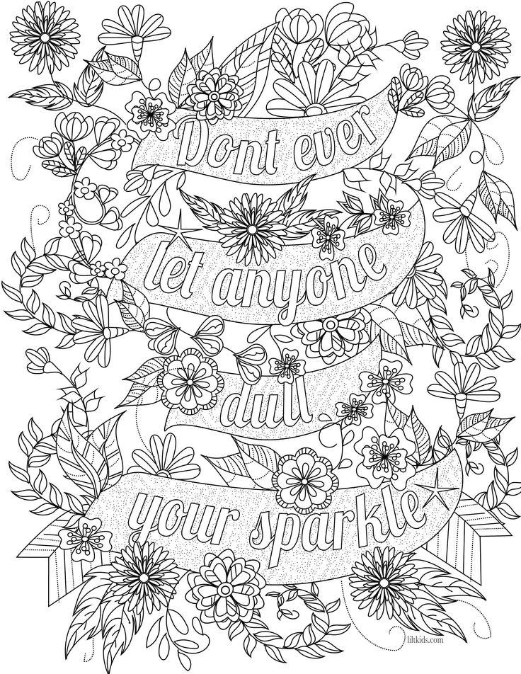 Free Motivational Coloring Pages Dont Ever Let Anyone Dull Your Sparkle printable