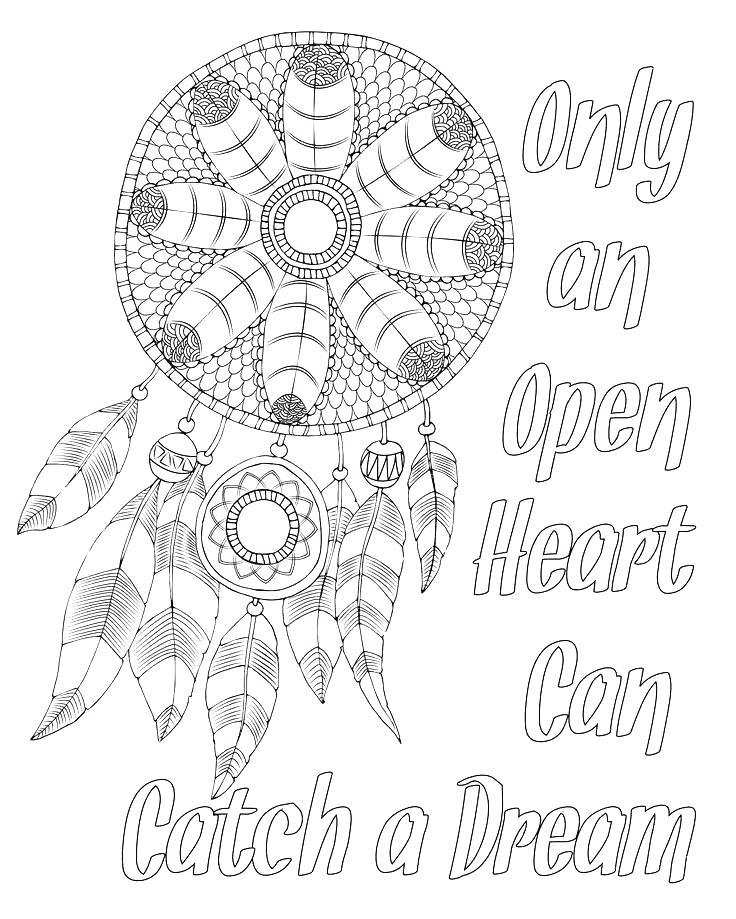 Free Motivational Coloring Pages Only An Open Heart Can Catch A Dream printable